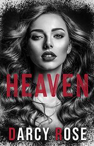 Heaven: A forbidden romance