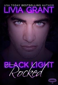 Black Light: Rocked