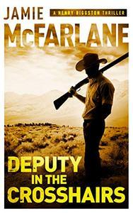 Deputy in the Crosshairs