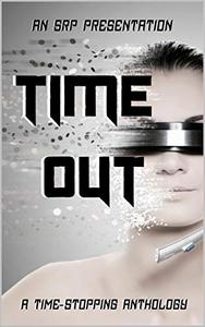 Time Out: A Time Stopping Anthology