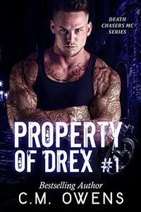 Property of Drex (Book 1)