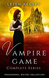 Vampire Game Complete Series: A Reverse Harem Paranormal Romance