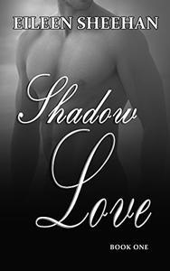 Shadow Love: Book One