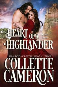 Heart of a Highlander: A Historical Scottish Romance