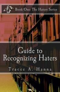 Guide to Recognizing Haters