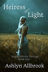 Heiress of Light: Magic Reborn