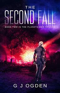 The Second Fall: (A Post Apocalyptic Science Fiction Thriller)