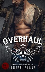 Overhaul: (Boneyard Brotherhood MC - Book 1)
