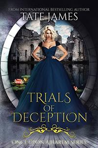 Trials Of Deception: A Stand Alone Reverse Harem Story