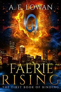 Faerie Rising: The First Book of Binding