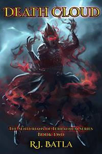 Death Cloud: The Senturians of Terraunum Series