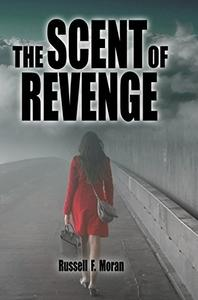 The Scent of Revenge: Book Two of the Patterns Series