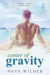 Center of Gravity: Nook Island Book 1