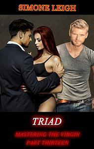 Triad: A BDSM Ménage Erotic Romance