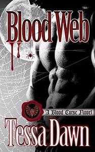 Blood Web: A Blood Curse Novel