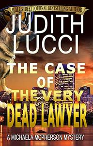The Case of the Very Dead Lawyer