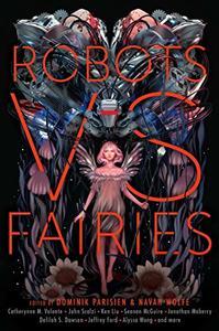 Robots vs. Fairies