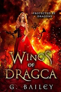 Wings of Dragca: A Reverse Harem Paranormal Romance.
