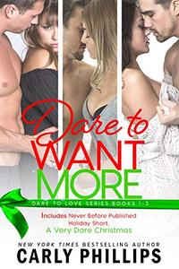 Dare to Want More: Dare to Love Collection Books 1 - 3