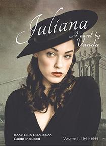 Juliana: Volume 1: 1941-1944
