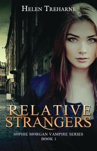 Relative Strangers (Sophie Morgan Vampire Series)