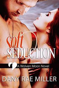Soft Seduction