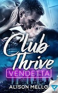 Club Thrive: Vendetta