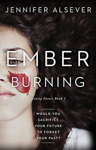 Ember Burning: Trinity Forest Book 1