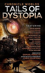 Chronicle Worlds: Tails of Dystopia