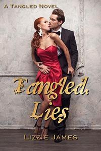 Tangled Lies: Tangled #2