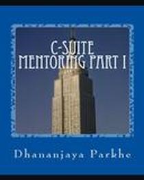 C-Suite Mentoring Part 1