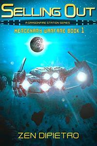 Selling Out: A Mercenary Warfare Adventure