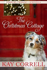 The Christmas Cottage: A Holiday Novella - Book 2.5