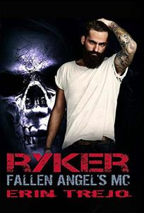 Ryker Fallen Angel's MC 3