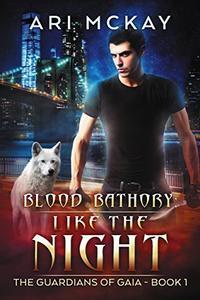 Blood Bathory: Like the Night