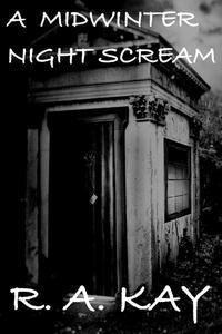 A Midwinter Night Scream