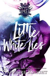Little White Lies: Reverse Harem/Bully/High School