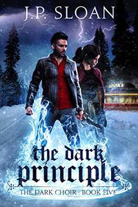 The Dark Principle
