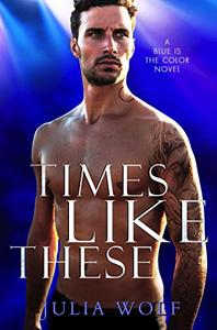 Times Like These: A Rock Star Romance