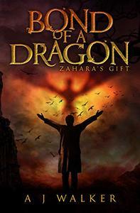 Bond of a Dragon: Zahara's Gift