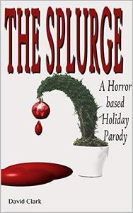 Highway 666: The Splurge: A Horror Based Holiday Parody