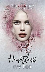 Heartless: A High School Bully Romance