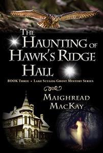 The Haunting of Hawk's Ridge Hall