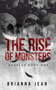 The Rise of Monsters