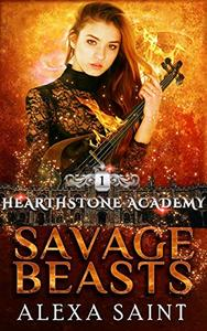 Savage Beasts: A paranormal academy bully romance
