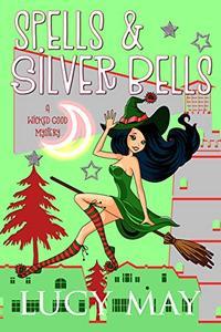Spells & Silver Bells