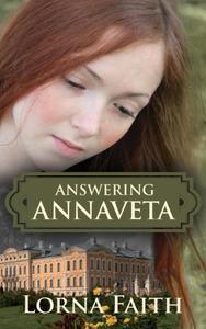 Answering Annaveta: Sweet Promise of Love