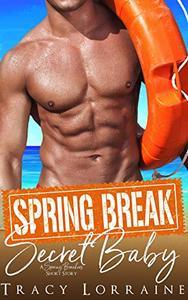 Spring Break Secret Baby