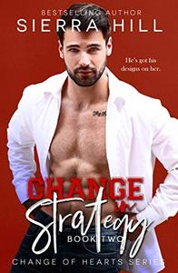 Change in Strategy: An Office Romance
