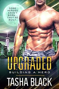 Upgraded: Building  Hero (Book 3)